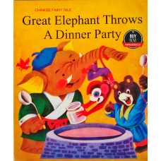 Great Elephant Throws A Dinner Party