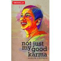 Not Just My Good Karma