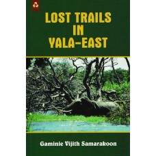 Lost Trails In Yala East