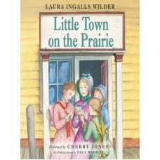 The Little Town On The Prairie