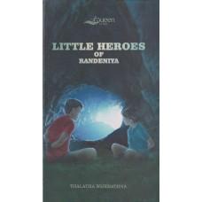 Little Heroes Of Randeniya