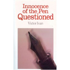 Innocence Of The Pen Questioned