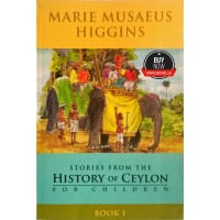 Stories From The History Of Ceylon For Children 1