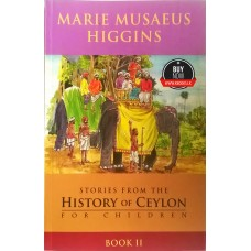 Stories From The History Of Ceylon For Children 2
