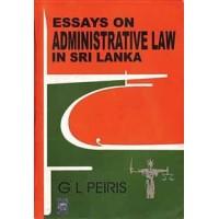 ESSAYS ON ADMINISTRATIVE LAW IN SRI LANKA