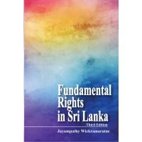 Fundamental Rights in Sri Lanka - Third Edition