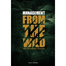 Management From The Wild - 101 Lessons Learnt