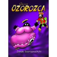 Queen Ozorozca