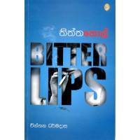 Thiththa Thol - Bitter Lips - තිත්ත තොල්