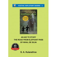 An Aid to Study The Road from Elephant Pass by Nihal De Silva